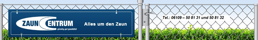 Banner-Zauncentrum